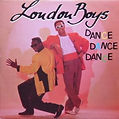 Maué / The London Boys, Dance Dance Dance