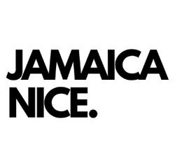 Jamaica Nice.