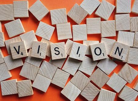 Wer eine Vision definiert, kann die Zukunft gestalten.