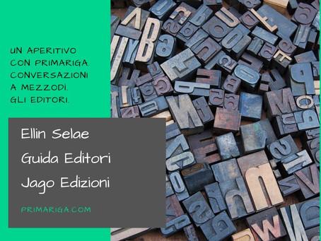 UN APERITIVO CON PRIMARIGA. GLI EDITORI: ELLIN SELAE, GUIDA EDITORI, JAGO EDIZIONI.