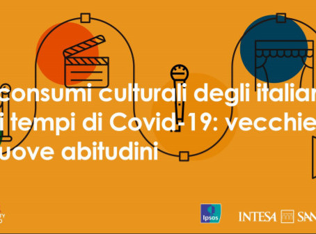 LA CULTURA ALLE PRESE CON IL COVID-19. LE RICERCHE DI INTESA SANPAOLO.
