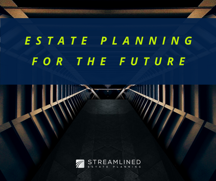 HOW ESTATE PLANNING CAN HELP YOU PLAN YOUR FUTURE