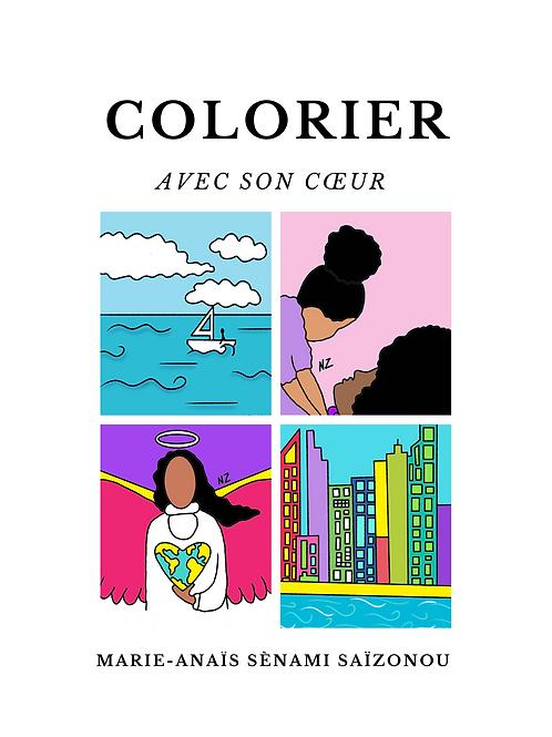 Colorier avec son cœur // Coloring book