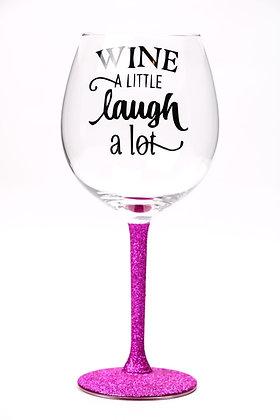 Wine a little Laugh a lot Large Wine Glass