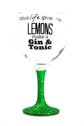 When life gives you Lemons Glitter Gin Glass