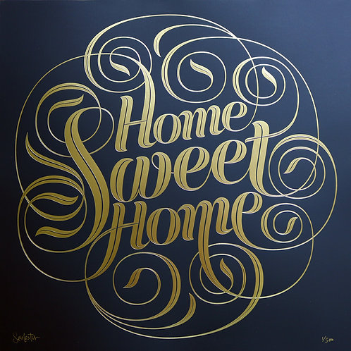 Home Sweet Home - Gold Foil Edition