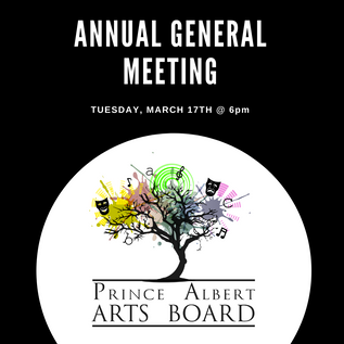 RESCHEDULED: Prince Albert Arts Board Annual General Meeting