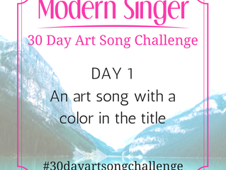 Day 1: An art song with a color in the title