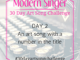 Day 2: An art song with a number in the title