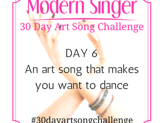 Day 6: An art song that makes you want to dance