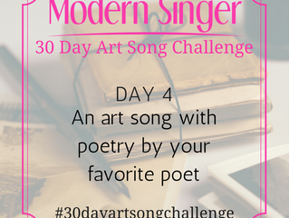 Day 4: An art song with poetry by your favorite poet