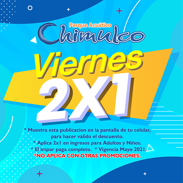 VIERNES 2X1 MAYO 2021.png
