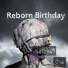 Marchen ClubのReborn Birthdayをリリース(2021/4/14)