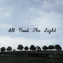 All Need The Light(Music Video)