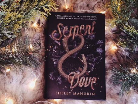 """Review of """"Serpent and Dove"""" by Shelby Mahurin"""