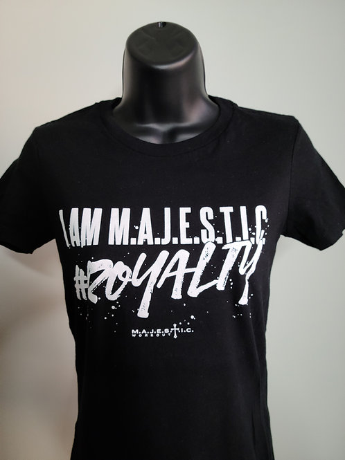 I Am M.A.J.E.S.T.I.C. Royalty T-Shirt | Ladies Cut