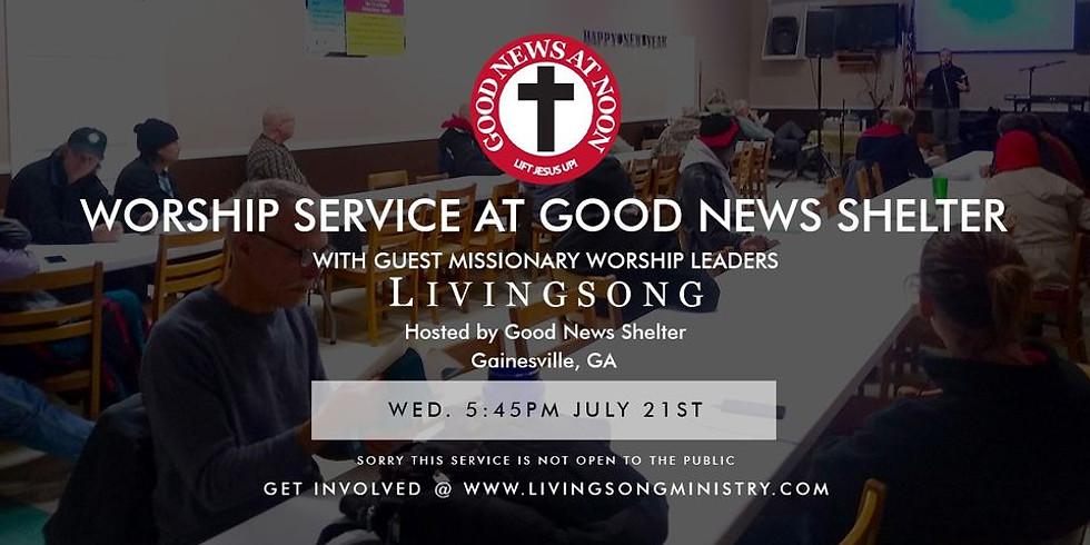 Worship Service at Good News Shelter