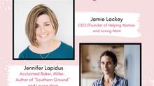 """Moms Helping Moms"" Featuring Jennifer Lapidus"