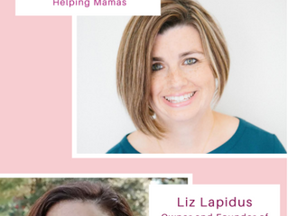 Helping Mamas 'Moms Helping Moms' Instagram Live with Liz Lapidus