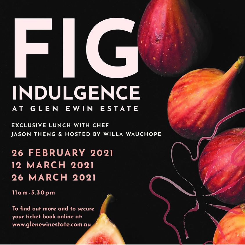 Fig Indulgence 26/03/202