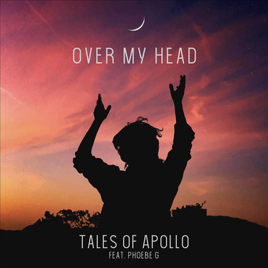 Over My Head by Tales of Apollo