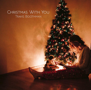 Christmas With You by Travis Boothman
