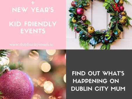 Kid Friendly Christmas & New Year's Events Dublin 2018