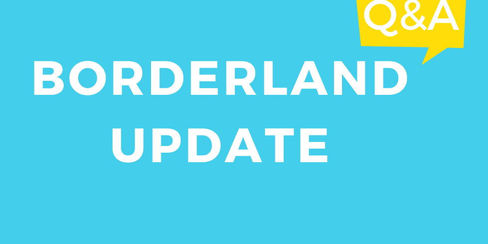 Virtual Borderland Update + Q&A