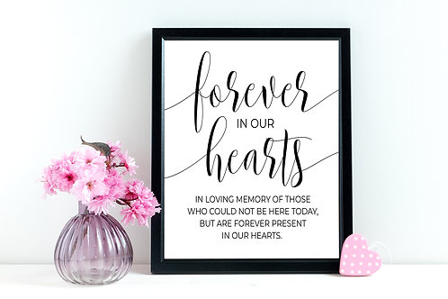 Forever In Our Hearts Sign