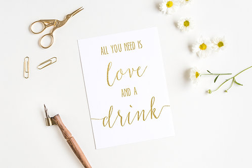 All You Need is Love & A Drink Sign