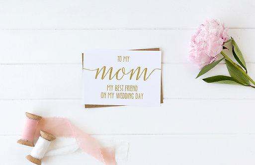 To My Mom My Best Friend Card