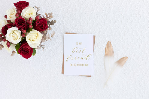 To My Best Friend On Her Wedding Day Card