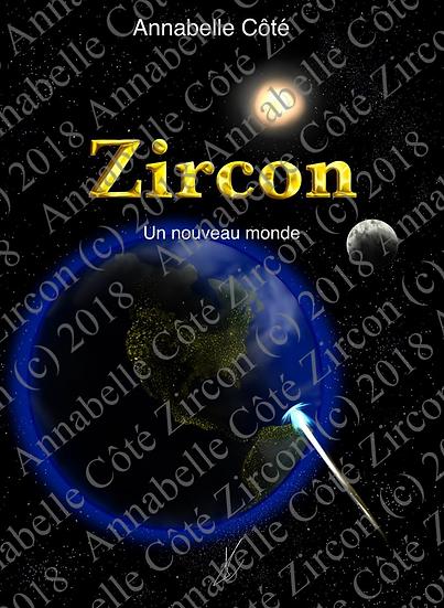 Zircon - Un nouveau monde (tome 1)