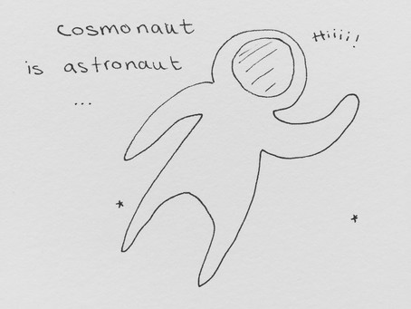 What's the difference between a Cosmonaut and an Astronaut ?
