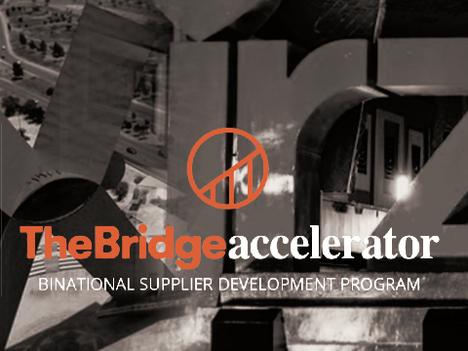 The Bridge Accelerator program; fourth Cohort Binational Supplier Development Program