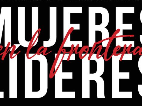 Mujeres Líderes en la Frontera