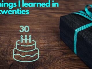 10 things I learned in my twenties