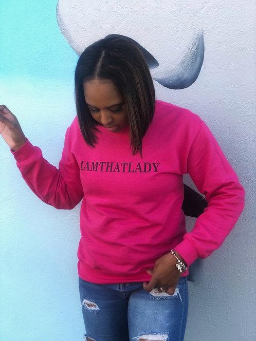IamThatLady Sweatshirt