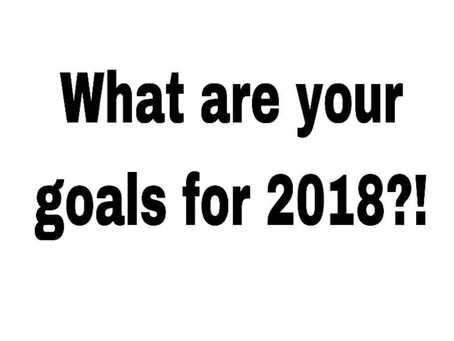Setting goals for 2018....