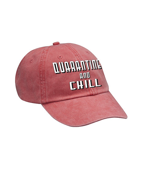 Quarantine and Chill Dad Hat