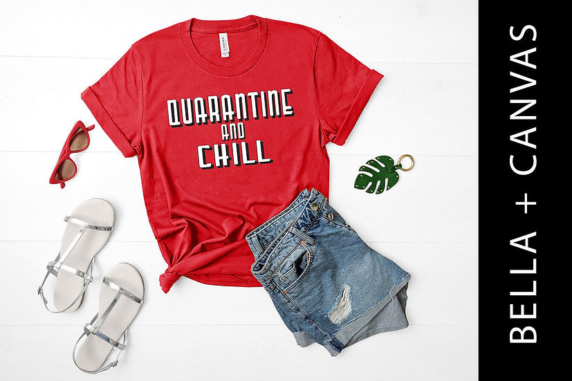 Quarantine and Chill Tee