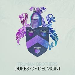 Truman Brothers | Dukes of Delmont album