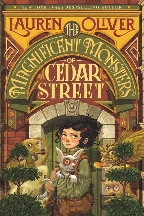Magnificent Monsters of Cedar Street