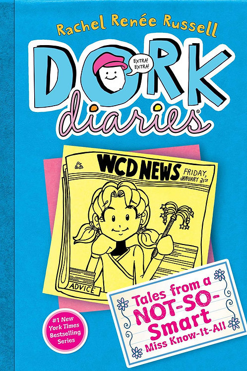 Dork Diaries #5: Tales from a Not-So Smart Miss Know-It-All