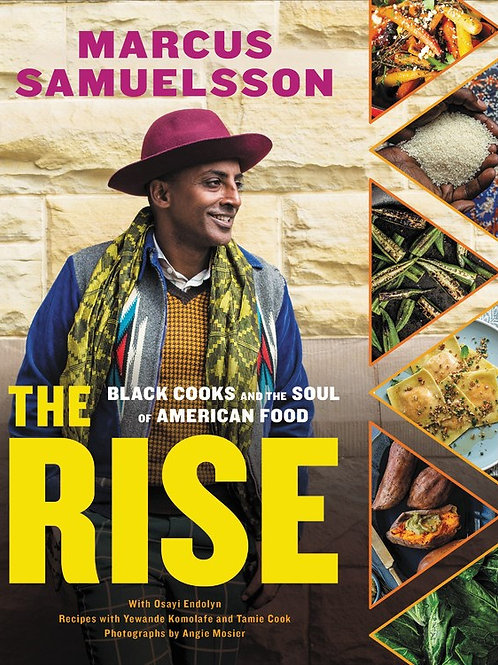 The Rise : Black Cooks and the Soul of American Food: A Cookbook