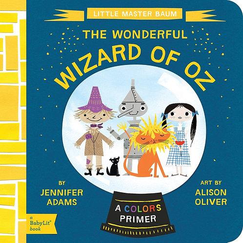Wonderful Wizard of Oz: A Babylit(r) Colors Primer