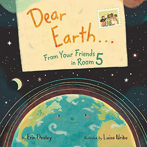 Dear Earth...From Your Friends in Room 5