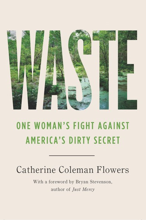 Waste : One Woman�s Fight Against America�s Dirty Secret