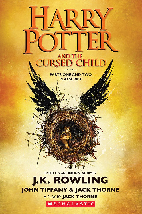 Harry Potter and the Cursed Child, Parts One and Two: The Official Playscript…