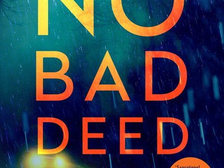 No Bad Deed: Book Review